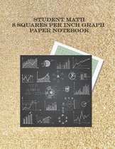 Student Math 8 Squares per inch Graph Paper Notebook