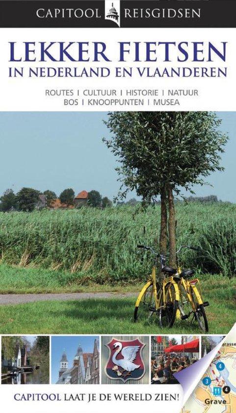 Capitool Lekker Fietsen In Nederland En Vlaanderen / Druk Heruitgave - Bartho Hendriksen  