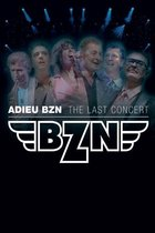 Adieu BZN - The Last Show