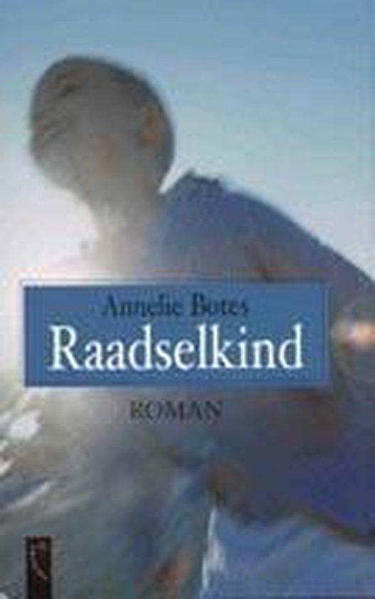 Raadselkind - Annelie Botes |