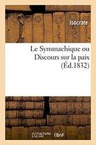 Le Symmachique ou Discours sur la paix