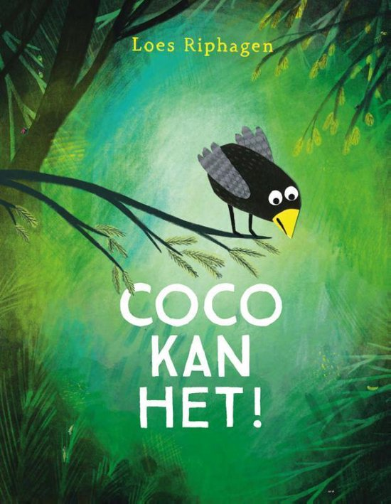 Coco kan het! - Loes Riphagen |