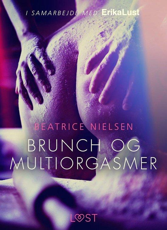 Brunch en meervoudige orgasmes - erotisch verhaal - Beatrice Nielsen  