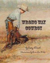 Wrong Way Cowboy
