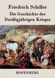 Die Geschichte des Dreissigjahrigen Krieges