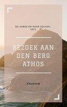 Boek cover Bezoek aan den berg Athos (Geïllustreerd) van Anoniem