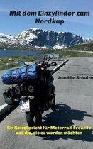 Mit dem Einzylinder zum Nordkap