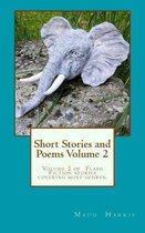 Short Stories and Poems. Volume 2
