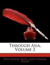 Through Asia, Volume 2