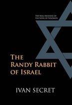 The Randy Rabbit of Israel
