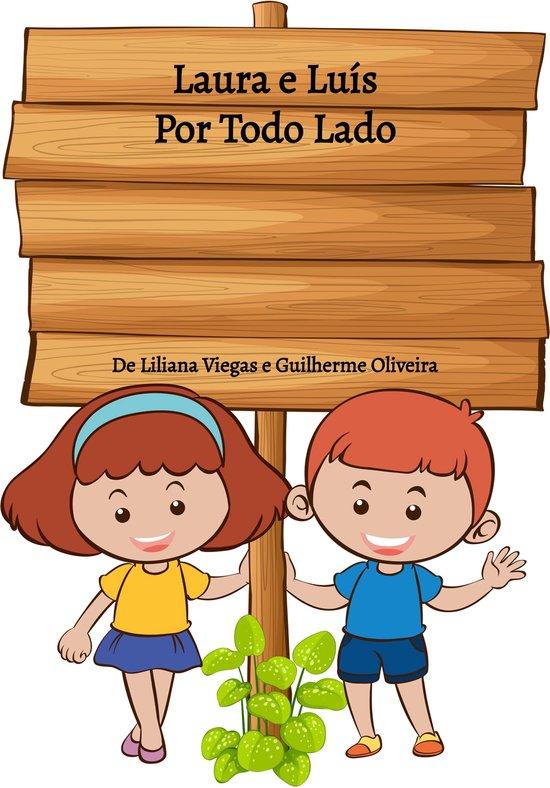 Boek cover Laura e Luís: Por Todo Lado van Liliana Viegas (Onbekend)