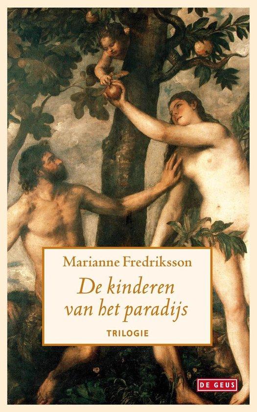 De kinderen van het paradijs - Marianne Fredriksson   Fthsonline.com