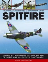 Complete Illustrated Encyclopedia of the Spitfire