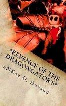 Revenge of the Dragongator's