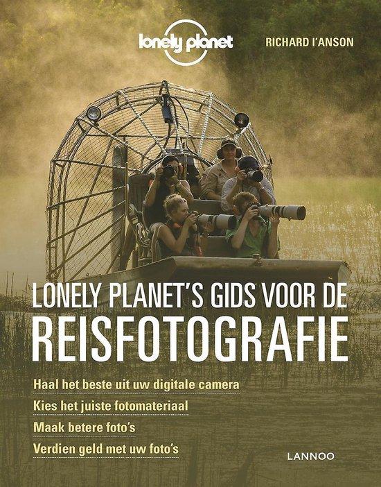 Lonely Planet's gids voor de reisfotografie - Richard L'Anson |