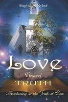 Love Beyond Truth