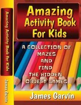 Amazing Activity Book For Kids