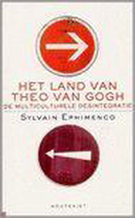Het Land Van Theo Van Gogh - Sylvain Ephimenco |