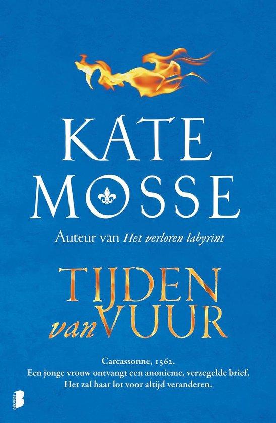 Tijden van vuur - Kate Mosse |