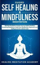 Guided Self Healing & Mindfulness Meditation