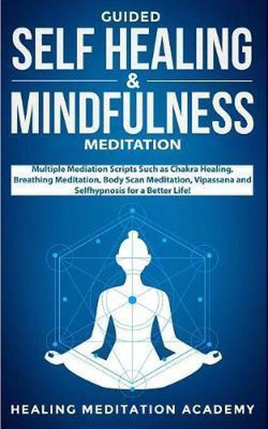 Guided Self Healing & Mindfulness Meditation