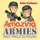 Amazing Armies - Children's Military & War History Books