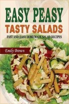 Easy Peasy Tasty Salads