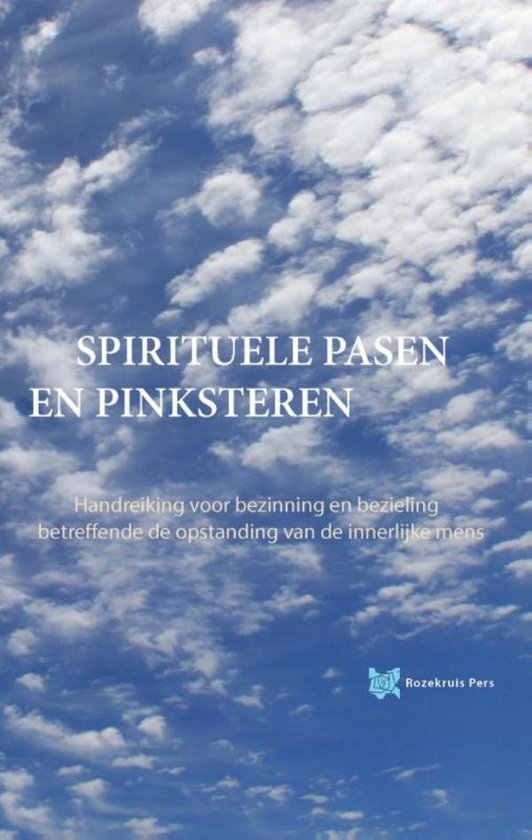 Spirituele pasen en pinksteren - André de Boer |
