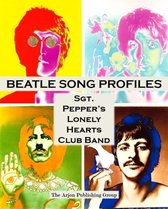 Beatle Song Profiles: Sgt. Peppers