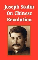 Joseph Stalin on Chinese Revolution