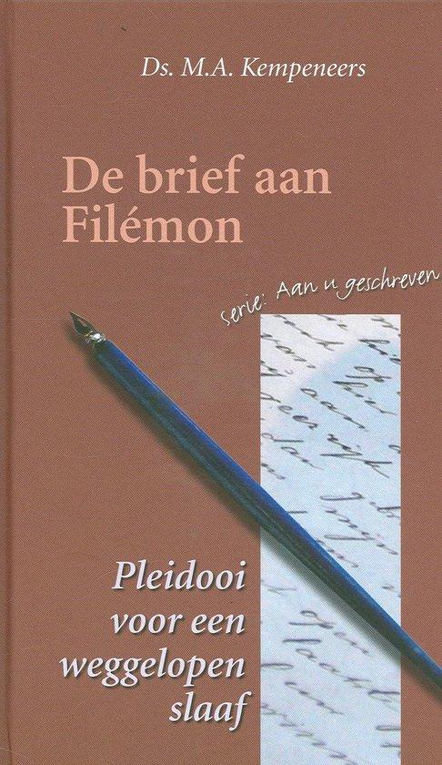 De Brief Aan Filemon - Kempeneers, M.A. |