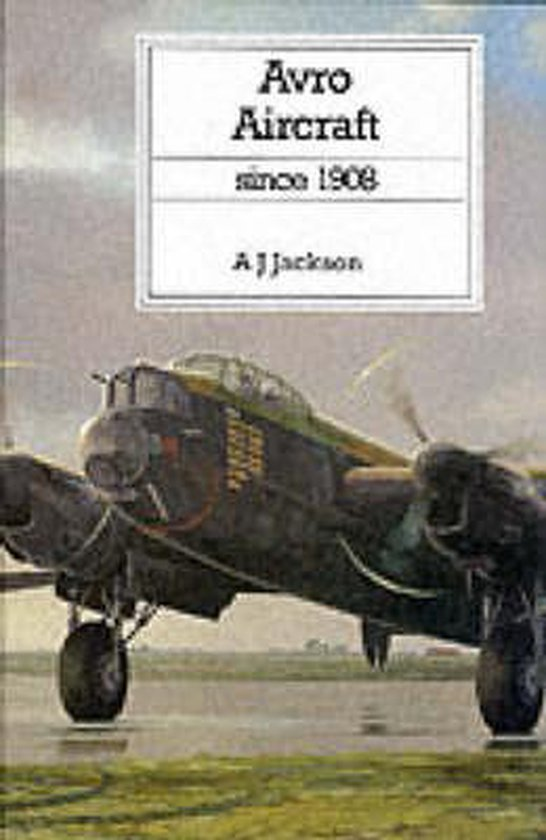 Avro Aircraft since 1908