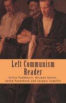 Left Communism Reader