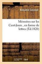 Memoires sur les Cent-Jours, en forme de lettres