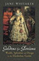 Gardens for Gloriana