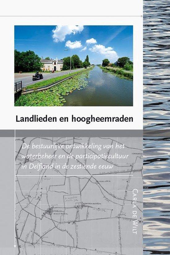 Landlieden en hoogheemraden - Carla de Wilt pdf epub