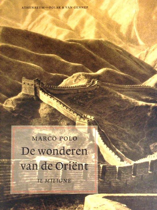 De Wonderen Van De Orient - Marco Polo |