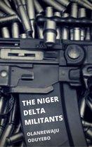 The Niger Delta Militants
