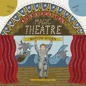 Alex and the Magic Theatre