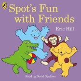 Spot's Fun with Friends