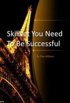 Skillset You Need To Be Successful