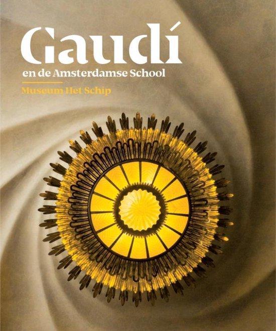 Gaudí en de Amsterdamse School - Alice Roegholt   Fthsonline.com