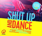 Shut Up & Dance (Qmusic)