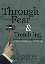 Through Fear & Trembling