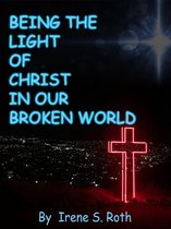 Being the Light of Christ in Our Broken World