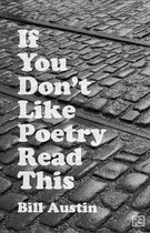 If You Don't Like Poetry Read This