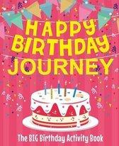 Happy Birthday Journey - The Big Birthday Activity Book