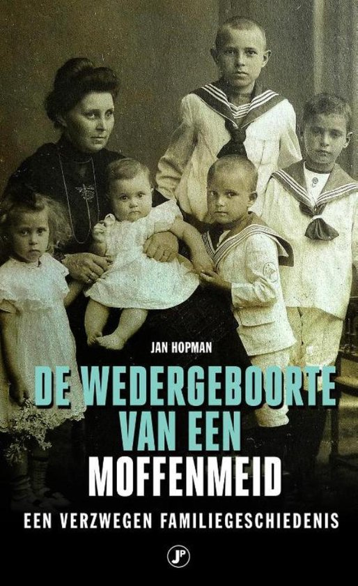 De wedergeboorte van een Moffenmeid - Jan Hopman |