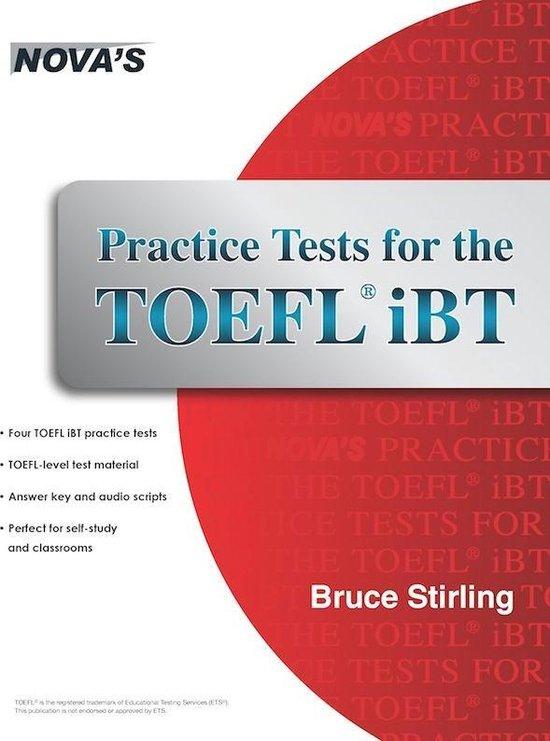 Boek cover Practice Tests for the TOEFL iBT van Bruce Stirling (Onbekend)