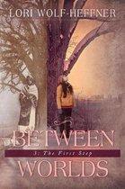 Between Worlds 3